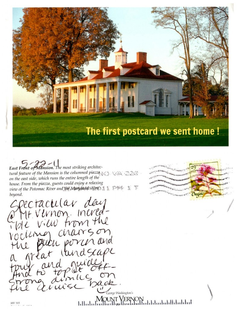 The first postcard we sent home -- From Mt. Vernon.