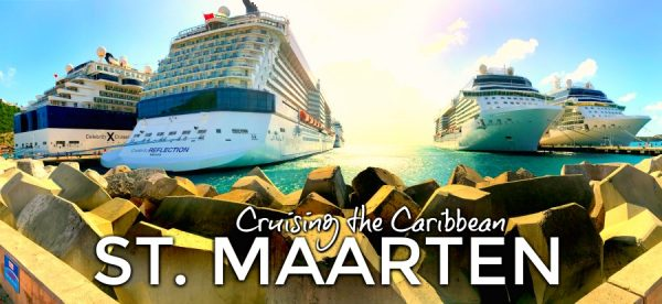 Cruising the Caribbean: St. Maarten