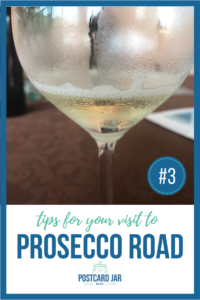 Tips for visiting Prosecco Road in Italy. #3 - Know your wine.