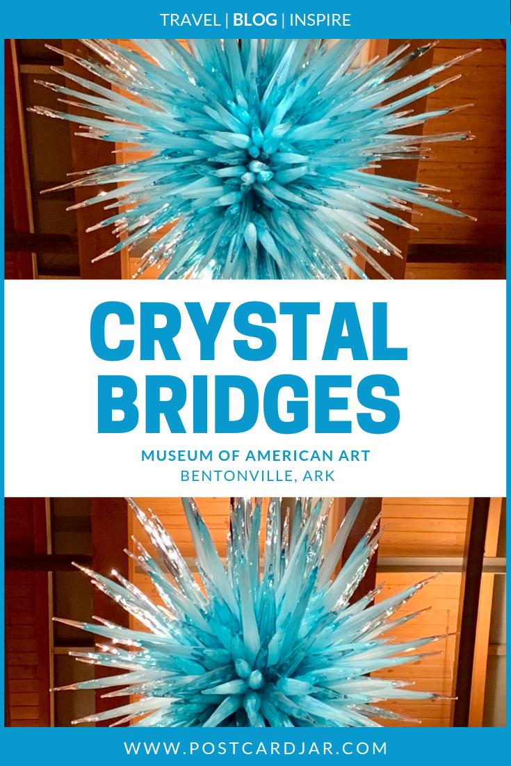 Exploring Crystal Bridges Museum of American Art in Bentonville, Arkansas