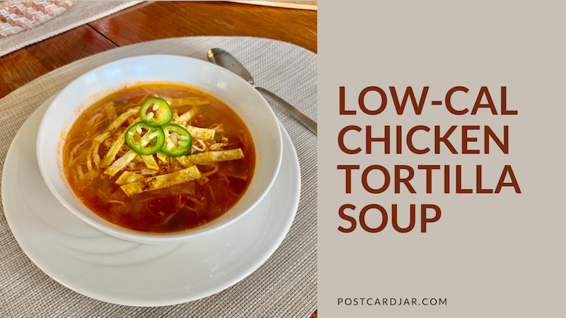 low-calorie tortilla soup
